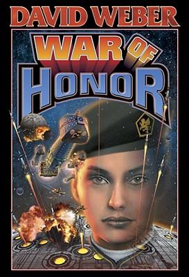 War of Honor By Weber, David/ Baen, James (EDT)